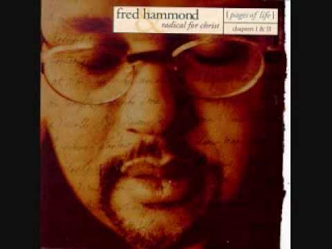 Fred Hammond- I Will Bless His Holy Name
