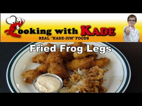 Cooking With Kade makes Cajun Fried Frog Legs and a Blooming Onion on the Cajun TV Network - YouTube