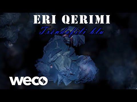 Eri Qerimi - Trendafili blu (Official Lyrics Video)