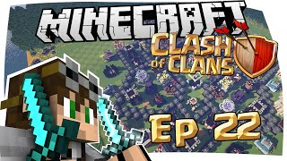 CLASH OF CLANS IN MINECRAFT - CRAFT OF CLANS EPISODIO 22