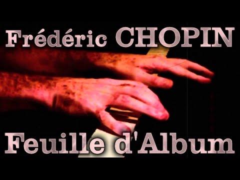 Frédéric CHOPIN: Feuille d'Album (Op. Posth.)