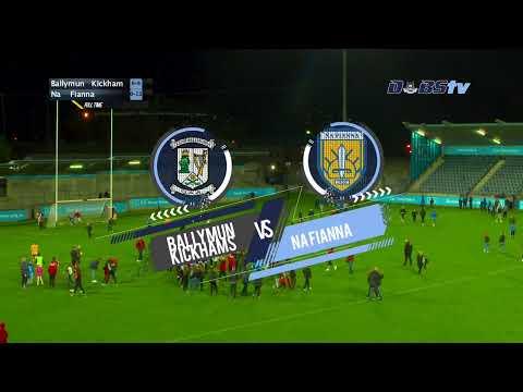 Dublin Senior 1 Football Championship - Ballymun Kickhams V Na Fianna