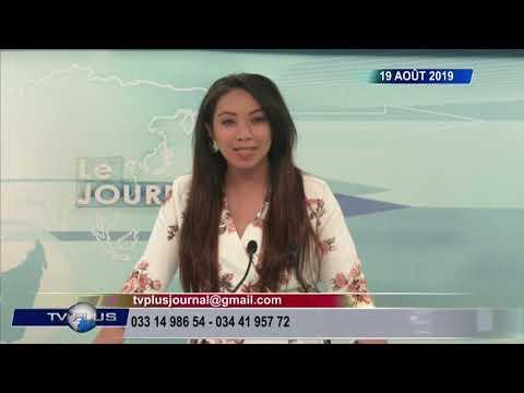 JOURNAL DU 19 AOUT 2019 BY TV PLUS MADAGASCAR