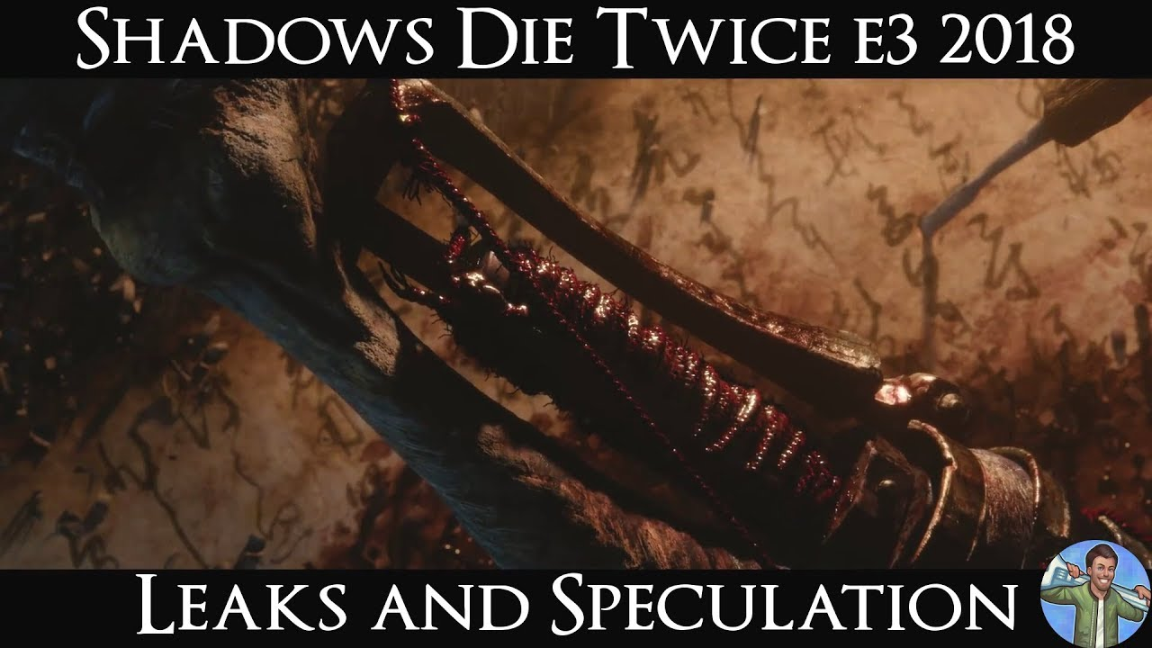Shadows Die Twice E3 2018 Leaks And Speculation