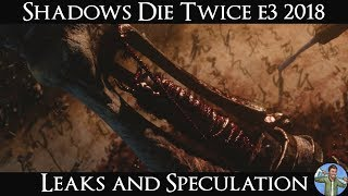 Shadows Die Twice: E3 2018 Leaks and Speculation