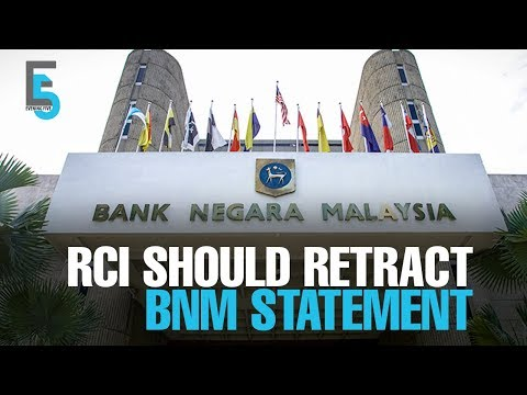EVENING 5: RCI asked to retract BNM forex loss statement