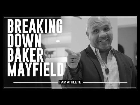 Breaking Down Baker Mayfield | I AM ATHLETE with Brandon Marshall, Channing Crowder & More