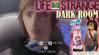LIFE IS STRANGE EPISODE 4 DARK ROOM 2 Girls 1 Let's Play Part 3: Life or Death
