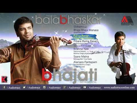 Bhajati Jukebox L Balabhaskar L Carnatic Fusion Album