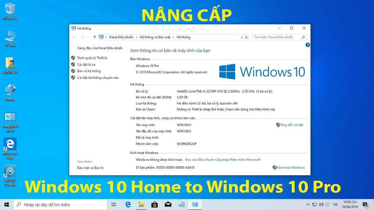 Cách nâng cấp Windows 10 Home lên Windows 10 Pro (Upgrade Windows 10 Home to Pro) Miễn phí