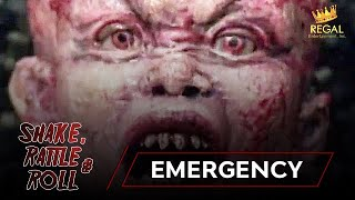 SHAKE RATTLE & ROLL | EPISODE 25 | EMERGENCY
