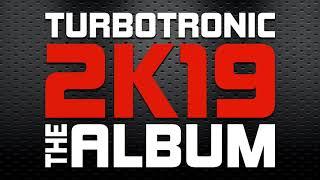 Turbotronic 2k19 Album