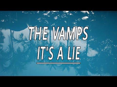 It's A Lie - The Vamps (ft. TINI) (Lyrics)