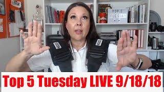 Top 5 Tuesday Facebook LIVE September 18, 2018