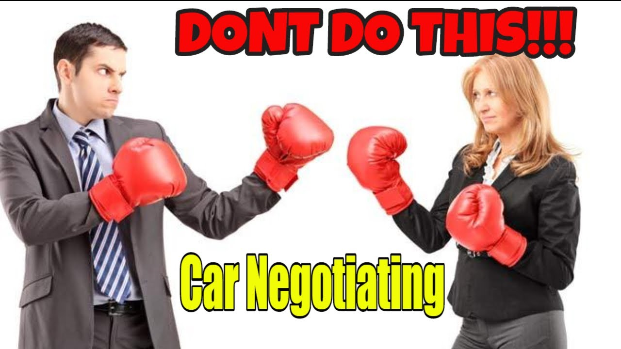 How NOT to negotiate a used car. DONT DO THIS!