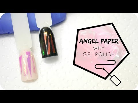 Angel Paper on Gel Polish - Application Tutorial