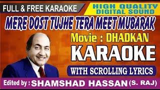 Mere Dost Tujhe Tera Meet Mubarak Karaoke - With Lyrics - Dharakan - shamshad hassan