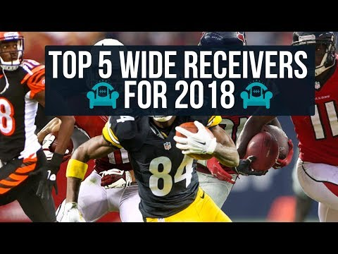 my-top-5-fantasy-football-wide-receivers-for-2018