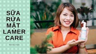 Sữa Rửa Mặt Bạc Hà Lamer Care | Phan Hoa Lamer Care
