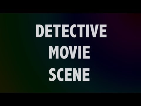 Detective scene - (College work)