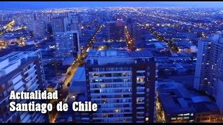 SANTIAGO DE CHILE:  Antigua y Actual
