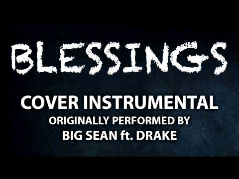 Blessings (Cover Instrumental) [In the Style of Big Sean ft. Drake]