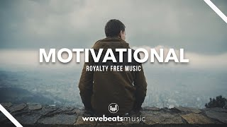 Motivational Cinematic Background Music | Royalty Free