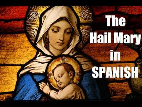 """The """"Hail Mary"""" in Spanish (slow to fast)"""