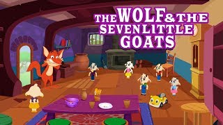 The Wolf and The Seven Little Goats Story English Fairy Tales & Moral Bedtime Stories