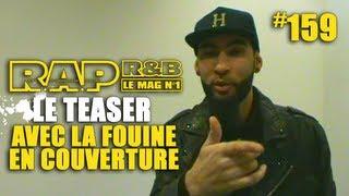 La Fouine - Teaser R.A.P. R&B #159