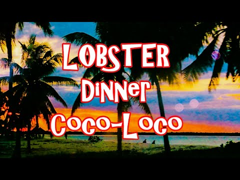 """BIGGEST LOBSTER Dinner trip Cuba Sta Lucia Camaguey - """"Visiting Places Series"""""""