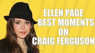 Ellen Page Best Moments On Craig Ferguson