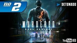 Murdered: Soul Suspect Detonado #2 [PT-BR]