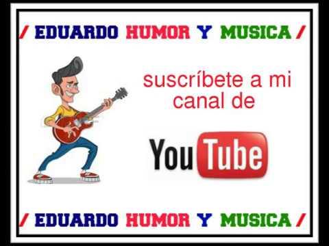 Eduardo Humor y Musica..CARTELES GRACIOSOS 25