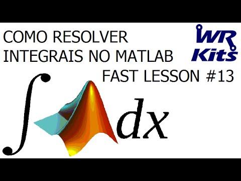 COMO RESOLVER INTEGRAIS NO MATLAB   Fast Lesson #13
