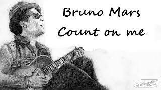 Baixar Bruno Mars - Count on me | Lyric