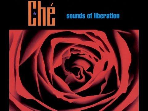 Ché - Sounds of Liberation ⌇ Full album ☆ 2000 ⌇ HD