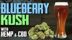 How to Brew Beer - CBD, Hemp, Blueberry Lager