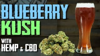 How to Brew Beer - CBD, Hemp, Blueberry Lager