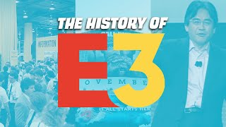 History Of E3 (2021)