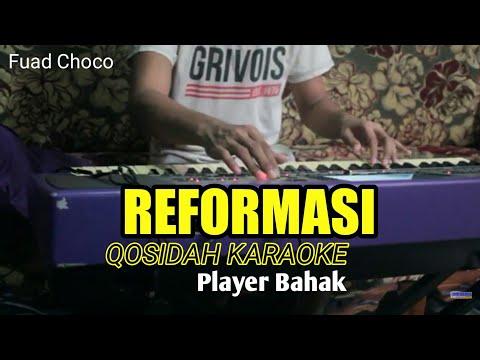 QASIDAH KARAOKE -REFORMASI #BAHAK