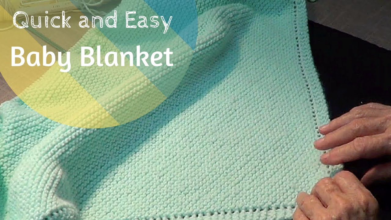Quick Easy Baby Blanket Knitting Pattern : Quick and Easy Baby Blanket - YouTube