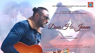 Door Ho Jana | Saahil Solanki | Shah Jahan | Amber | Song Teaser | Arbit Music