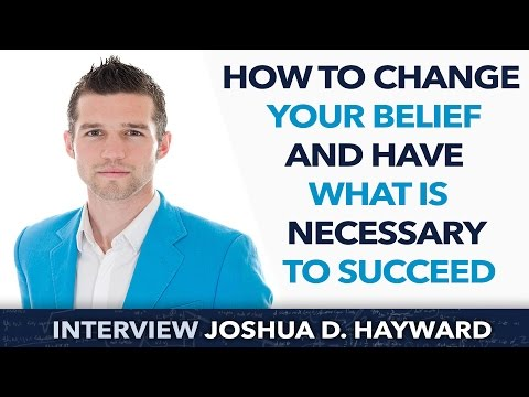 What is a belief and how does it affect your life ? - Joshua D. Hayward