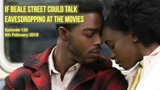 132 If Beale Street Could Talk - Eavesdropping at the Movies
