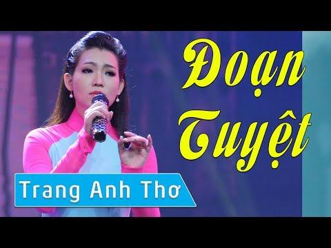 Đoạn Tuyệt - Trang Anh Thơ [Karaoke MV HD]