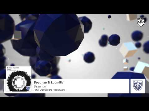 Beatman & Ludmilla - Bazantar (Paul Oakenfold Radio Edit)
