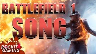 BATTLEFIELD 1 GAMEPLAY SONG |