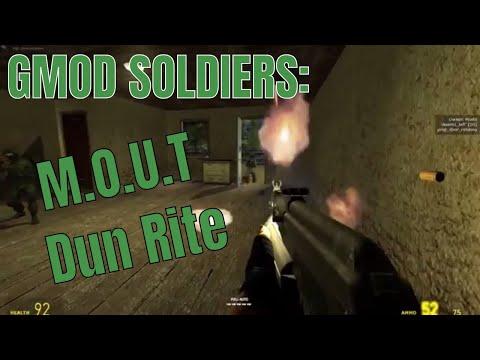 Gmod Soldiers: Military Operations on Urban Terrain dun rite