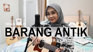 BARANG ANTIK - IWAN FALS ( LIVE ACOUSTIC COVER BY REGITA ECHA )